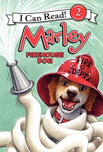 9780062074843: Marley: Firehouse Dog (I Can Read Marley - Level 2 (Hardback))