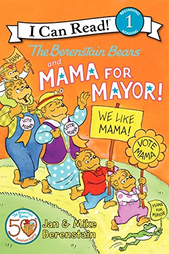 9780062075277: The Berenstain Bears and Mama for Mayor! (I Can Read Level 1)