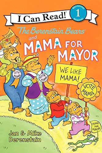 9780062075284: The Berenstain Bears and Mama for Mayor! (I Can Read Level 1)
