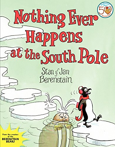 9780062075321: Nothing Ever Happens at the South Pole