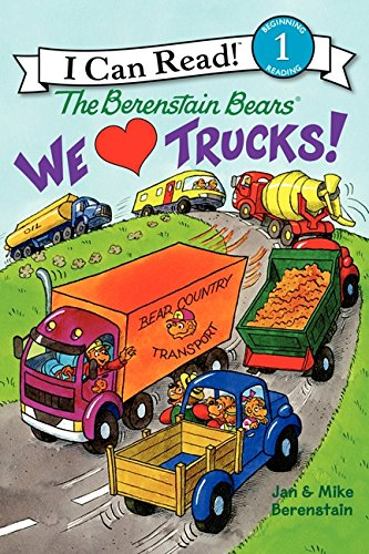 We Love Trucks! (I Can Read Books: Level 1): Berenstain, Jan; Berenstain, Mike