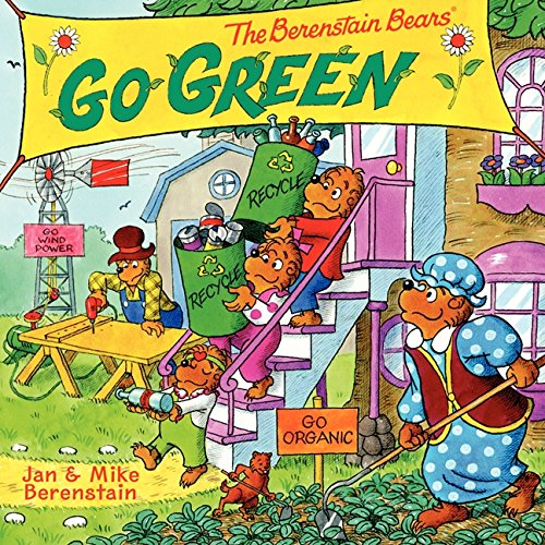 9780062075505: The Berenstain Bears Go Green