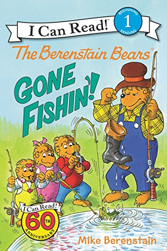 9780062075598: The Berenstain Bears: Gone Fishin'! (I Can Read Level 1)