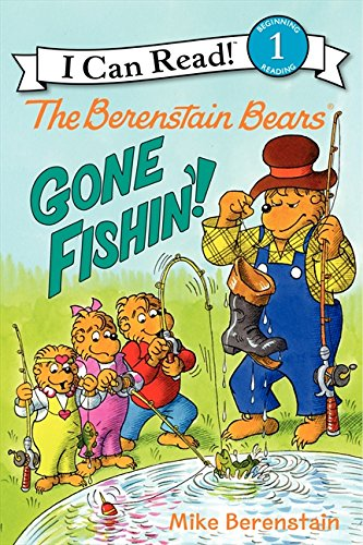 9780062075604: The Berenstain Bears: Gone Fishin'! (I Can Read Level 1)