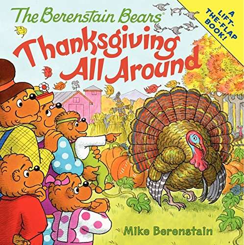 9780062075611: The Berenstain Bears: Thanksgiving All Around