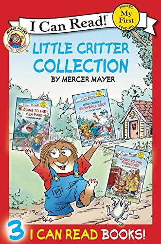 9780062075673: Little Critter Collection: Going to the Firehouse, Going to the Sea Park, Snowball Soup (My First I Can Read)