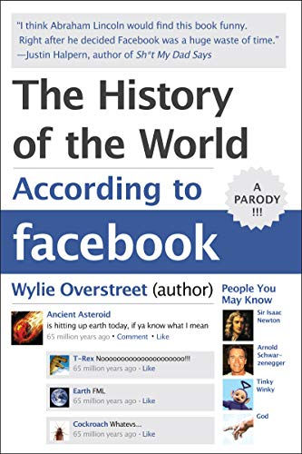 9780062076182: A World History According to Facebook