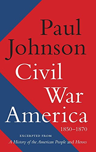 9780062076250: Civil War America: 1850-1870