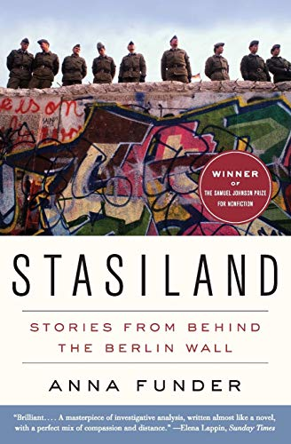 Stasiland: Stories from Behind the Berlin Wall: Funder, Anna