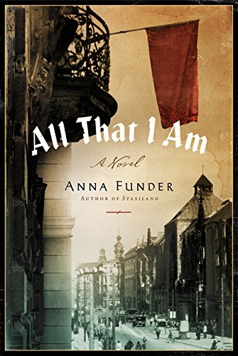 9780062077561: All That I Am: A Novel
