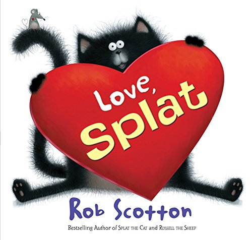 9780062077769: Love, Splat (Splat the Cat)