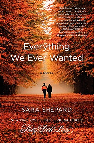 9780062080066: Everything We Ever Wanted