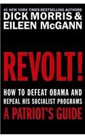 9780062081513: Revolt! LP: How to Defeat Obama and Repeal His Socialist Programs