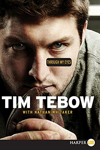 Through My Eyes (9780062081544) by Tim Tebow; Nathan Whitaker
