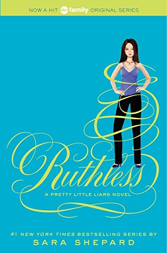 9780062081872: Pretty Little Liars 10. Ruthless