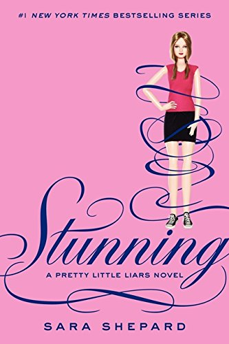 9780062081896: Stunning (Pretty Little Liars)