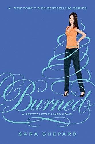 9780062081926: Burned (Pretty Little Liars, Book 12)