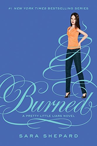 9780062081926: Burned (Pretty Little Liars, Book 12)