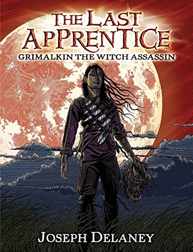 9780062082077: The Last Apprentice: Grimalkin the Witch Assassin (Book 9)