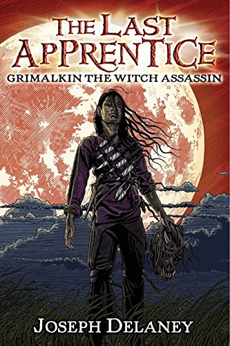 9780062082084: The Last Apprentice: Grimalkin the Witch Assassin (Book 9)