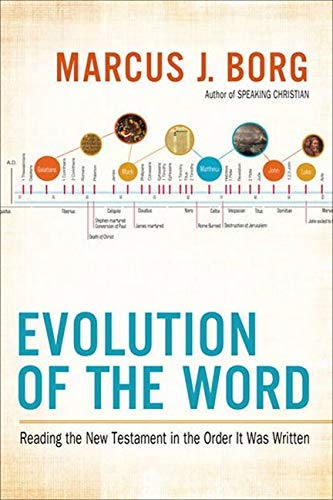 9780062082107: Evolution of the Word: The New Testament in the Order the Books Were Written