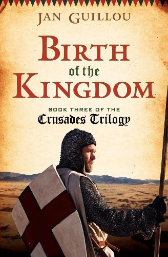 9780062082794: Birth of the Kingdom Intl: Book Three of the Crusade Trilogy