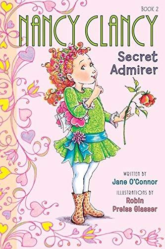 9780062082954: Nancy Clancy, Secret Admirer (Fancy Nancy Chapter Book)