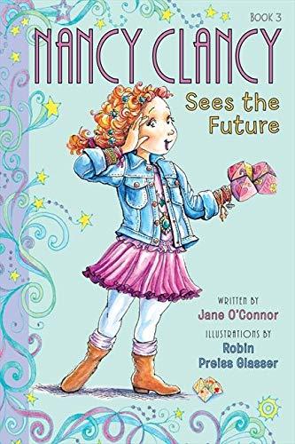 9780062082978: Nancy Clancy Sees the Future (Fancy Nancy Chapter Book)