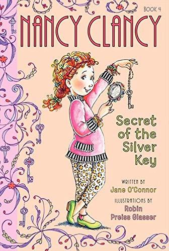 9780062082992: Fancy Nancy: Nancy Clancy, Secret of the Silver Key