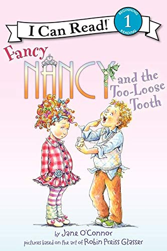 9780062083012: Fancy Nancy and the Too-Loose Tooth (I Can Read Level 1)