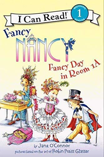 9780062083043: Fancy Day in Room 1-A (I Can Read Fancy Nancy - Level 1)