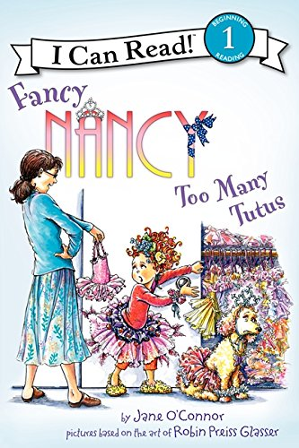 9780062083081: Fancy Nancy: Too Many Tutus (I Can Read Level 1)