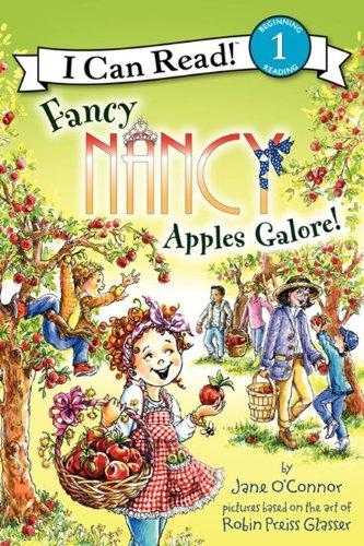 9780062083104: Fancy Nancy: Apples Galore! (I Can Read! 1)
