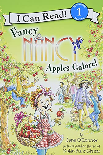 9780062083104: Fancy Nancy: Apples Galore! (I Can Read Book 1)