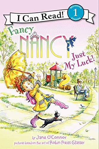 9780062083142: Fancy Nancy: Just My Luck! (I Can Read Level 1)