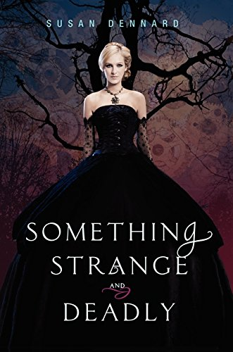 9780062083265: Something Strange and Deadly (Something Strange and Deadly Trilogy)
