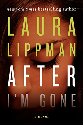 9780062083395: After I'm Gone: A Novel