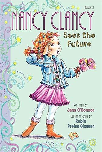 9780062084217: Nancy Clancy Sees the Future (Fancy Nancy Chapter Book)
