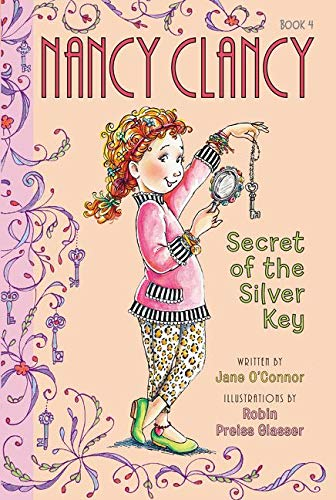 9780062084224: Fancy Nancy: Nancy Clancy, Secret of the Silver Key