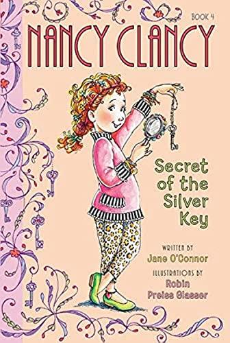 9780062084224: Fancy Nancy: Nancy Clancy, Secret of the Silver Key