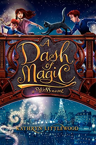 9780062084293: A Dash of Magic: A Bliss Novel
