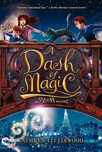 9780062084309: A Dash of Magic (Bliss Novels)