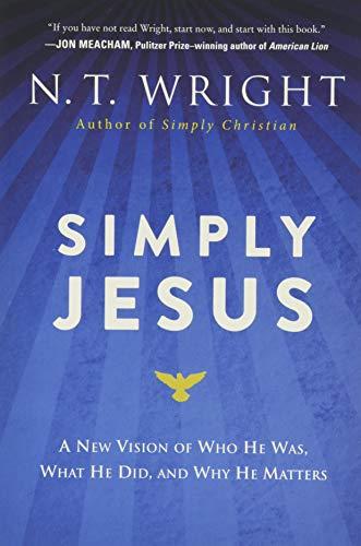 9780062084408: Simply Jesus