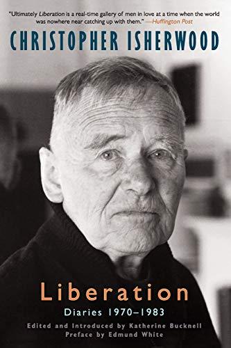 9780062084767: Liberation: Diaries, Volume Three, 1970-1983