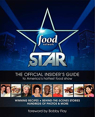 9780062084774: Food Network Star: The Official Insider's Guide to America's Hottest Food Show