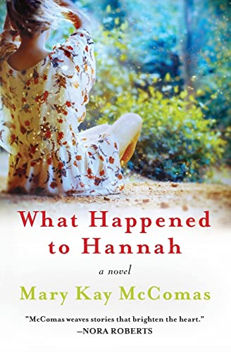9780062084781: What Happened to Hannah: A Novel