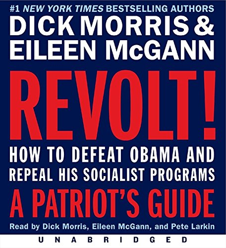 9780062084934: Revolt!: How to Defeat Obama and Repeal His Socialist Programs: A Patriot's Guide