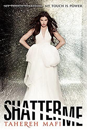 9780062085481: Shatter Me