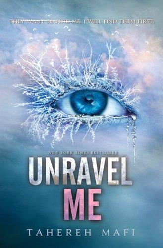 9780062085535: Unravel Me (Shatter Me)