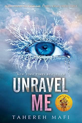 9780062085542: Unravel Me (Shatter Me)